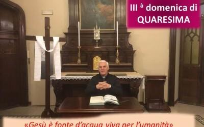 III dom di Quaresima_video commento del rettore don Renzo Vanoi