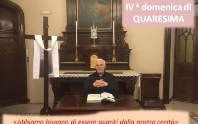 IV dom di quaresima_VIDEO commento del rettore don Vanoi