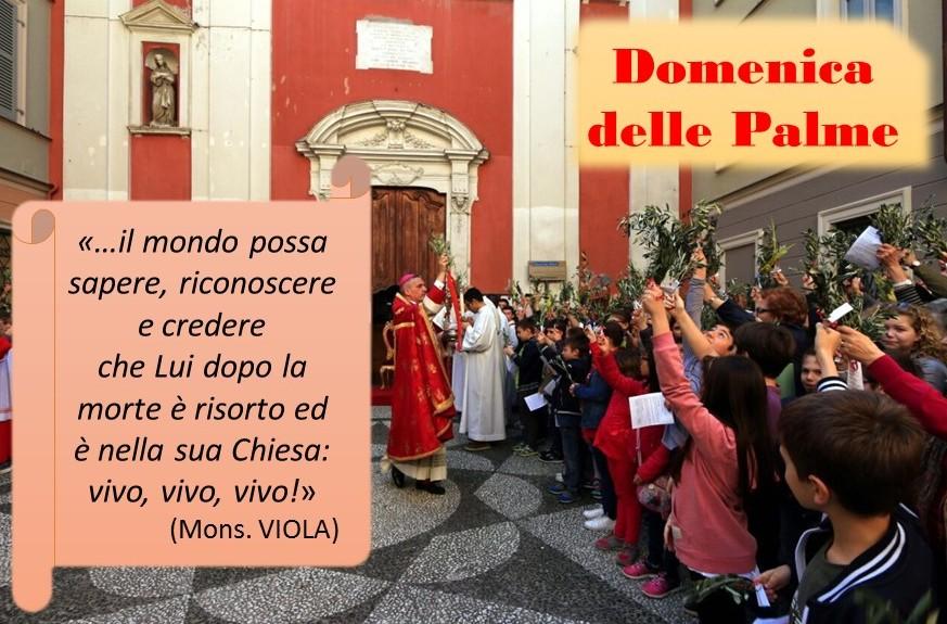 Domenica della Palme con il vescovo Viola_FOTO ed AUDIO omelia