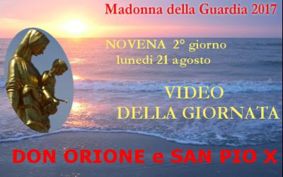 21 ago: Don Orione e San Pio X – VIDEO 2° giornata della Novena