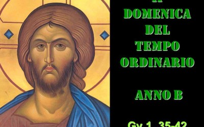 II dom del Tempo Ordinario – AUDIO commento di don Achille Morabito