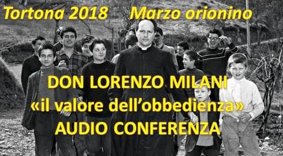 Marzo Orionino: Don Lorenzo Milani: il valore dell'obbedienza – AUDIO conferenza