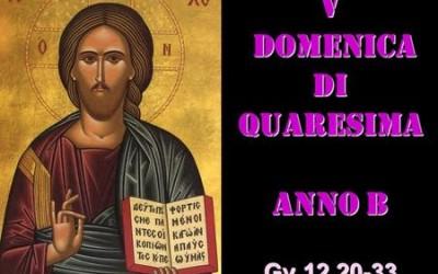 V dom di Quaresima – AUDIO commento di don Achille Morabito