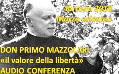 Marzo Orionino: Don Primo Mazzolari: il valore della libertà – AUDIO conferenza