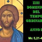XIII DOM DEL T.O. – AUDIO commento di Don Achille Morabito