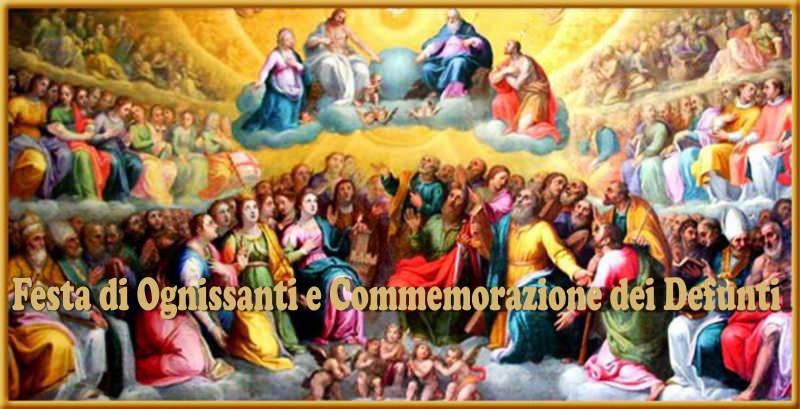 Tutti i Santi e Commemorazione Defunti_ ORARI MESSE ed INDICAZIONI INDULGENZA