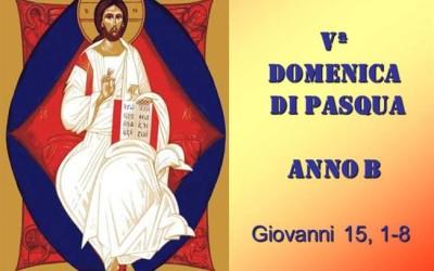 V Domenica di Pasqua – AUDIO commento di don Achille Morabito