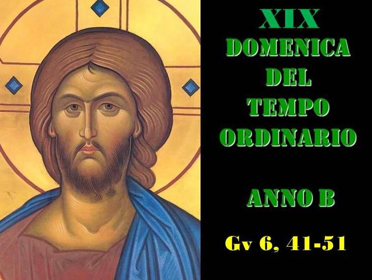 XIX DOM DEL T.O. – AUDIO commento di Don Achille Morabito