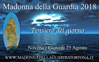 23 ago: Pensiero quotidiano della Novena alla Madonna della Guardia