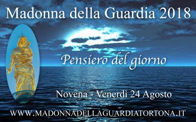 24 ago: Pensiero quotidiano della Novena alla Madonna della Guardia