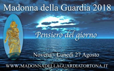 27 ago: Pensiero quotidiano della Novena alla Madonna della Guardia