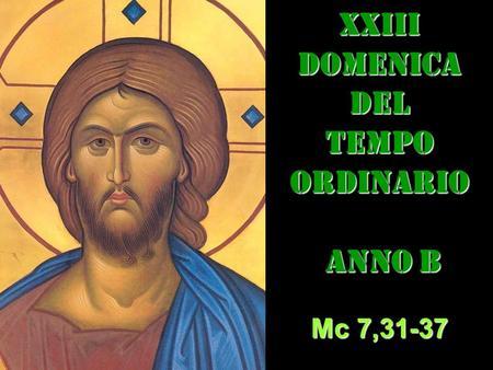 XXIII DOM DEL T.O. – AUDIO commento di Don Achille Morabito