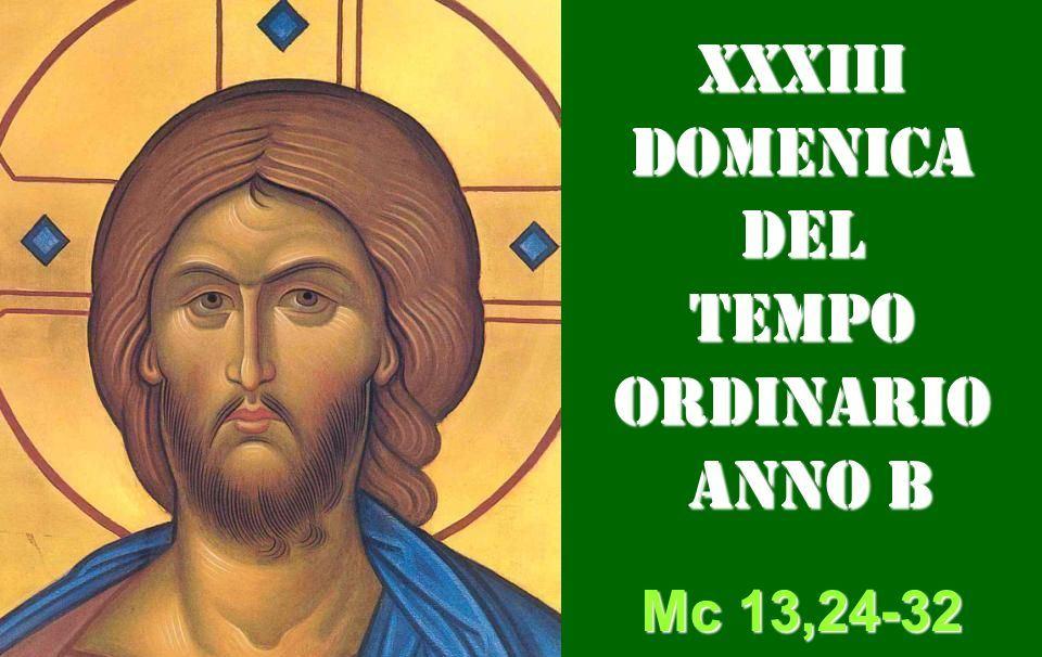 XXXIII DOM DEL T.O. – AUDIO commento di Don Achille Morabito