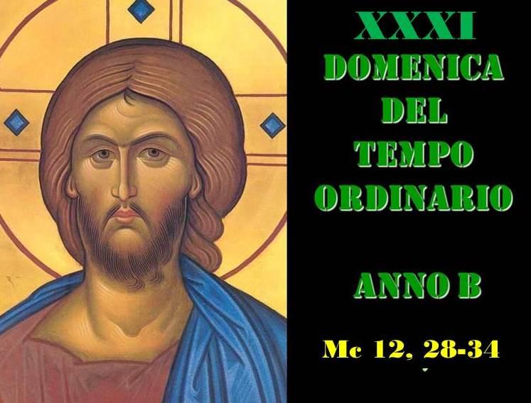 XXXI DOM DEL T.O. – AUDIO commento di Don Achille Morabito