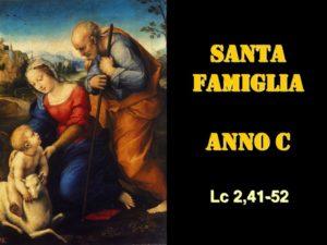 SANTA FAMIGLIA – AUDIO commento di Don Achille Morabito