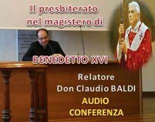 28 gen: Il presbiterato nel magistero del Papa Benedetto XVI – AUDIO della meditazione don Claudio Baldi