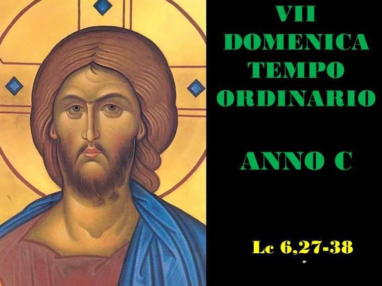 VII DOM DEL T.O. – anno C– AUDIO commento di Don Achille Morabito