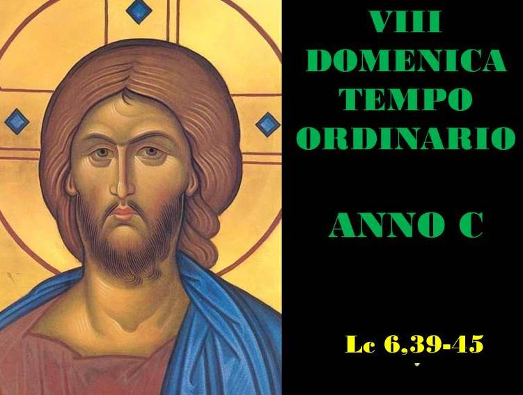 VIII DOM DEL T.O. – anno C– AUDIO commento di Don Achille Morabito