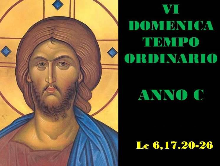 VI DOM DEL T.O. – anno C– AUDIO commento di Don Achille Morabito