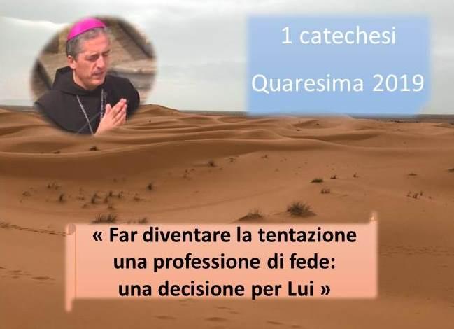 13 mar_ 1 quaresimale del nostro vescovo Viola – AUDIO E VIDEO catechesi