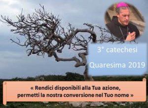 27 mar_ 3 quaresimale del nostro vescovo Viola – AUDIO E VIDEO catechesi
