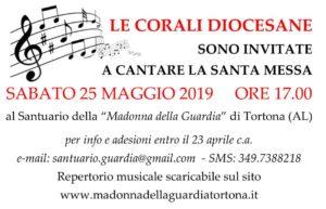 SABATO 25 MAGGIO 2019 IN SANTUARIO A TORTONA SONO INVITATI TUTTI I CORI DIOCESANI