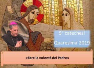 10 apr_ 5 quaresimale del nostro vescovo Viola – AUDIO E VIDEO catechesi