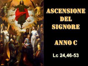 ASCENSIONE DEL SIGNORE – anno C– AUDIO commento di Don Achille Morabito