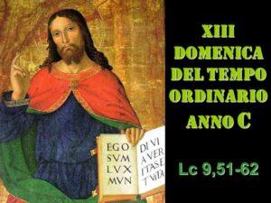 XIII dom del Tempo Ordinario – AUDIO commento di don Achille Morabito