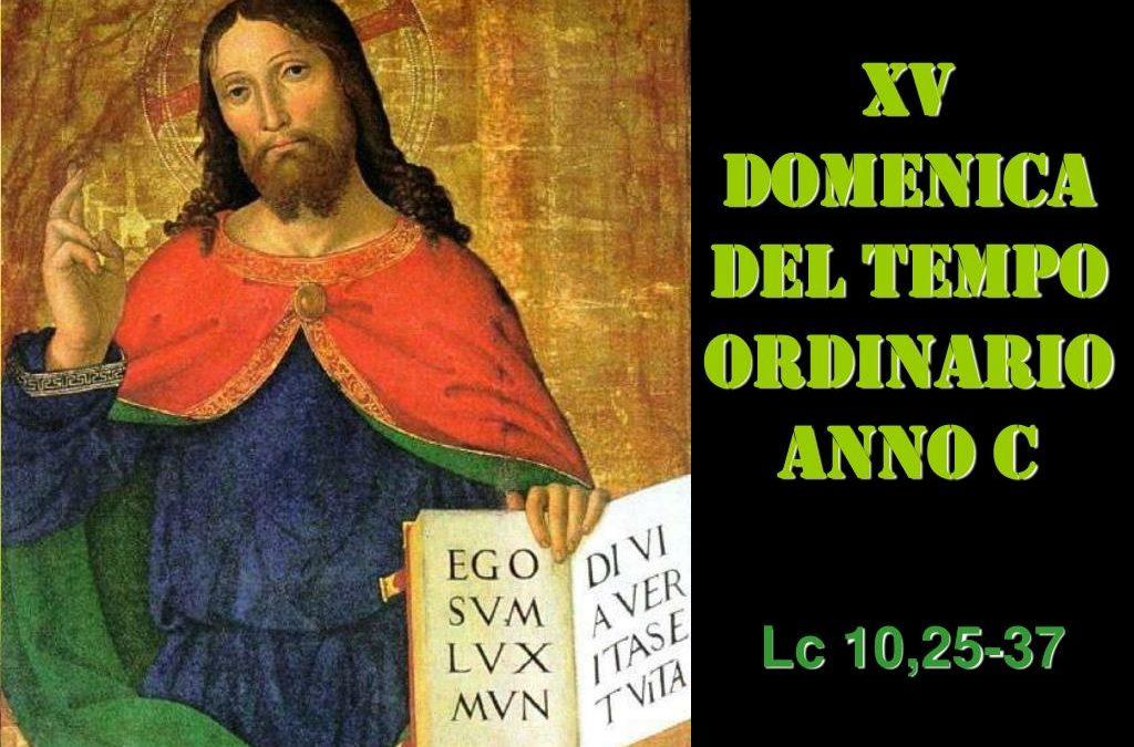 XV dom del Tempo Ordinario – AUDIO commento di don Achille Morabito