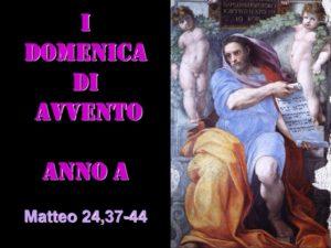 I dom di AVVENTO – AUDIO commento di don Achille Morabito