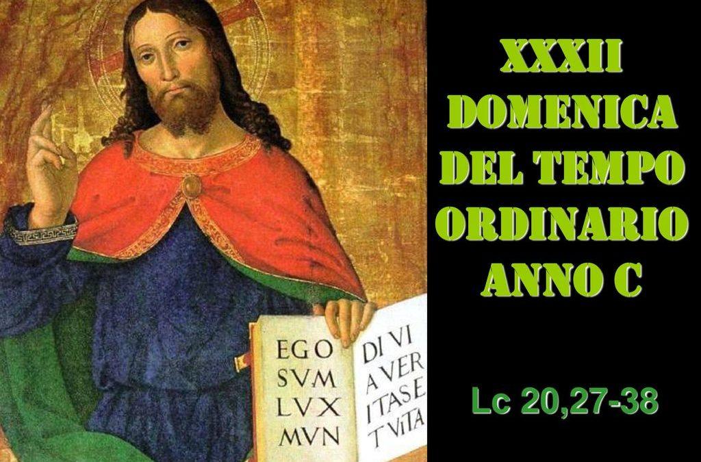 XXXII dom del Tempo Ordinario – AUDIO commento di don Achille Morabito
