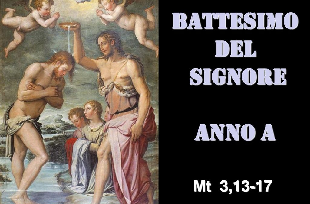 BATTESIMO del Signore – AUDIO commento di don Achille Morabito